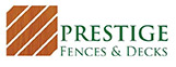 Prestige Fences and Decks